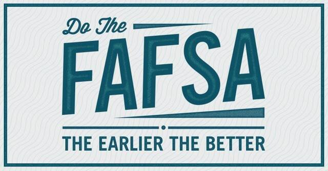 """Words in shades of teal in front of an off-white background that read """"Do the FAFSA - The earlier the better"""""""