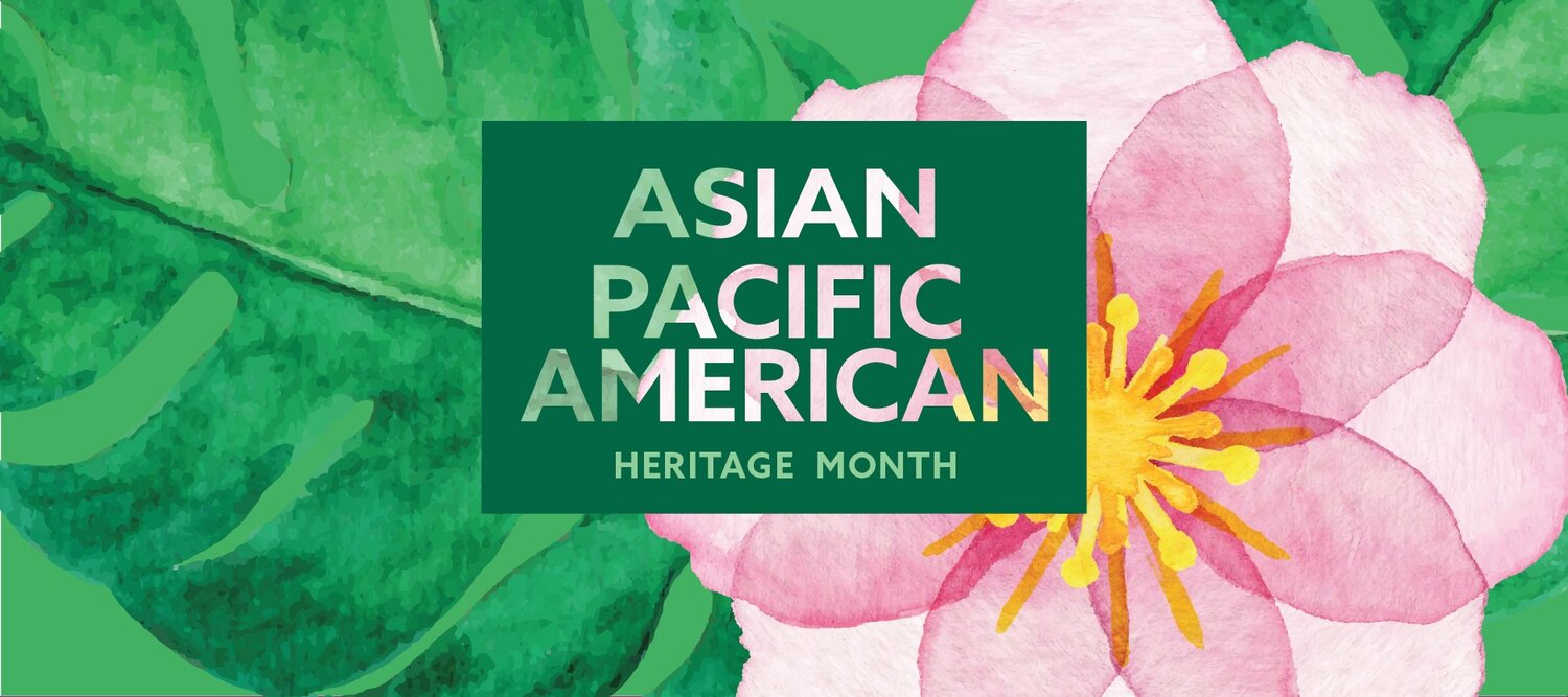 """An illustration of a pink flower and greenery featuring the words """"Asian Pacific American Heritage Month"""""""