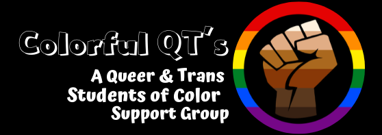 The Colorful QTs Flyer featuring a multi-toned raised fist inside of a rainbow circle