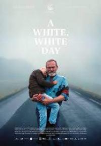 Movie poster for A White, White Day featuring an older bearded man carrying someone in his arms while walking on a foggy road